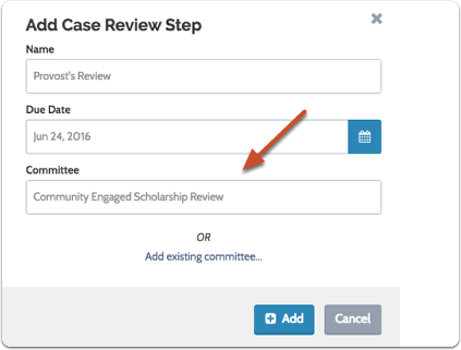 "Enter a title for the new case-specific committee and click ""Add"""