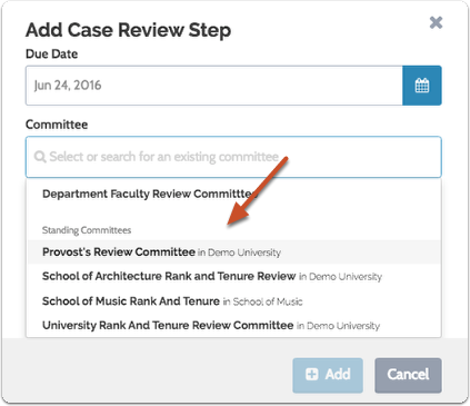 "To add an existing committee to the step, select a standing or case-specific committee from the dropdown list and click ""Add"""
