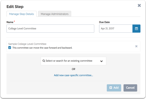 Select or search for an existing committee or create a new case-specific committee to add