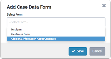 "To add a case data form to the template simply click the link, select a form and click ""Save"""