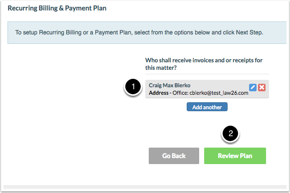 Outstanding Invoice Letter How To Setup A Automated Payment Plan  Rocket Matter Knowledge Base Receipt Form with Microsoft Word Invoice Templates Excel Confirm Who Shall Receive Invoices And Or Receipts For This Matter And  Click Review Plan Restaurant Receipt Holder Excel