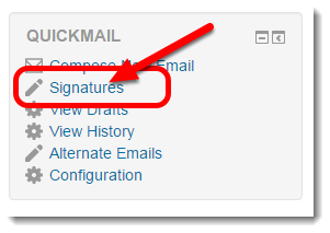 Click on Signatures in the Quickmail block.