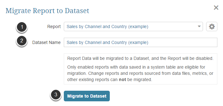 Access Admin > Utilities > Migrate Report to Dataset