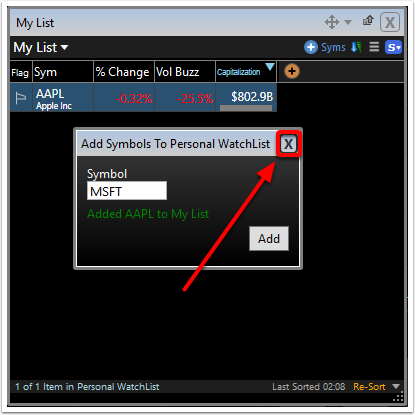 9. To finish and close your watchlist click the close button.