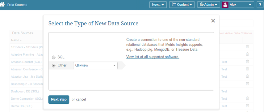 "2. Select ""Other"" Data Source Type and choose ""Qlikview"" from the drop-down"