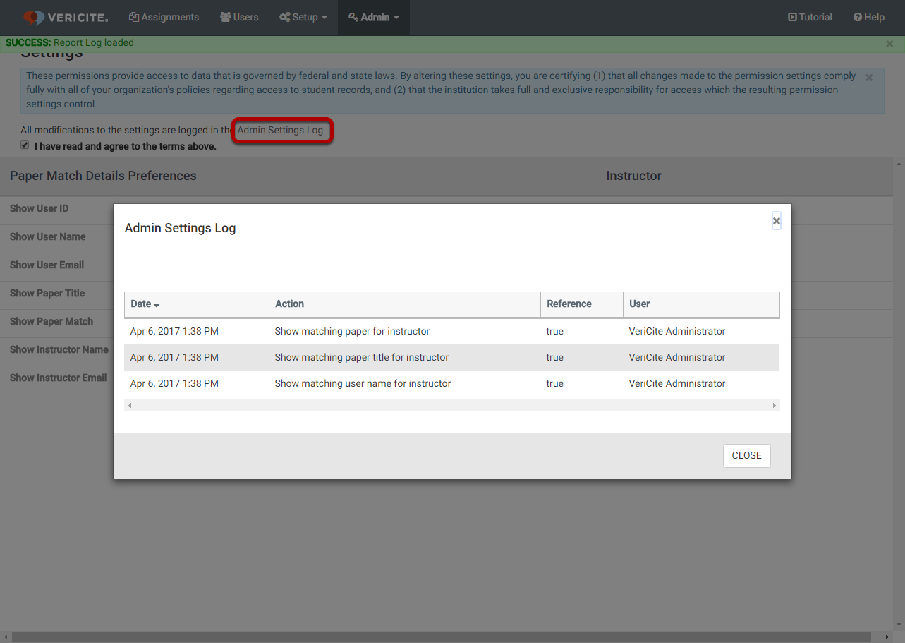 (Optional) Click the Admin Settings Log link to view the history of all changes to the institutional settings.