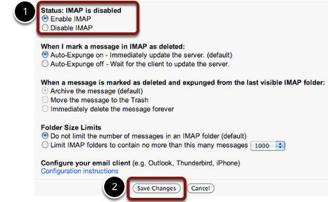 "Select ""Enable IMAP"" and then click ""Save Changes""."