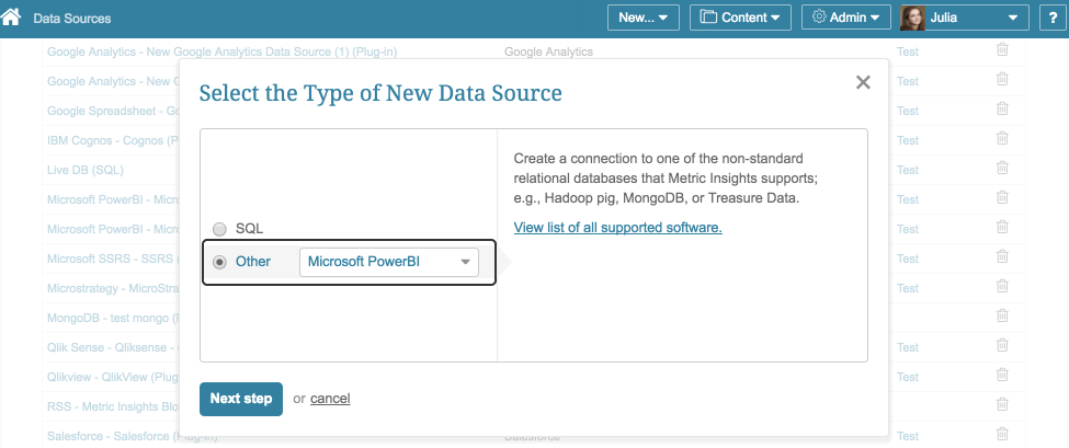 "Select ""Other"" Data Source Type and choose ""Microsoft PowerBI"" from the drop-down"