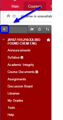 "In your course, access the course menu on the upper left side and click the ""+"" button"
