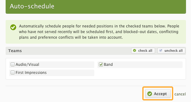 Check which Teams you would like to auto-schedule for, then click 'Accept'