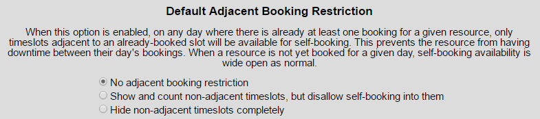 Default Adjacent Booking Restriction