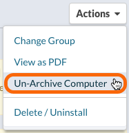 Actions > Un-Archive Computers