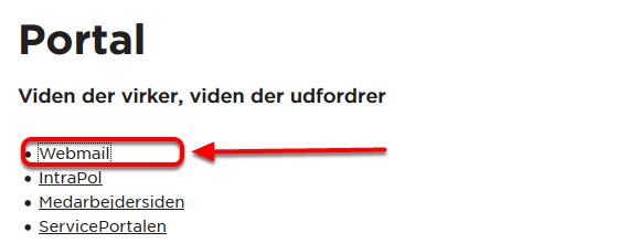 """For at logge på din webmail, gå til portal.phmetropol.dk og vælg """"Adgang til Webmail"""""""