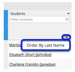 Order students by Last Name.