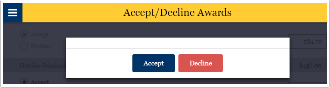 Accept or decline awards button