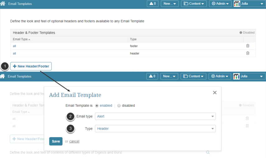 Access Header and Footer templates from Admin drop-down> Email Templates in newest versions