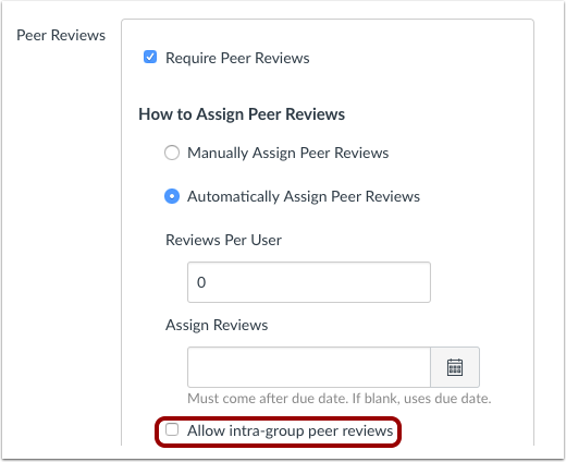 Assign Group Assignment Intra-Group Peer Reviews