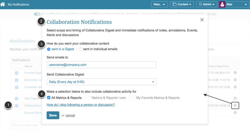 Access My Preferences (below your username) > My Notifications