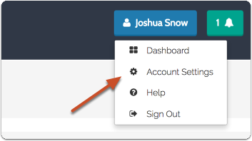 "Log in to your account, click your name and navigate to ""Account Settings"""