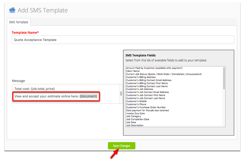 From Add SMS Template, insert the code {document} in your sms message and save it.