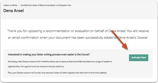 you will receive a confirmation email when your recommendation is successfully added to the requesters dossier