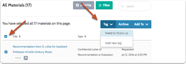 "To add a tag to more than one item in the list, select multiple files and click the ""Tag"" button to the right of the page"