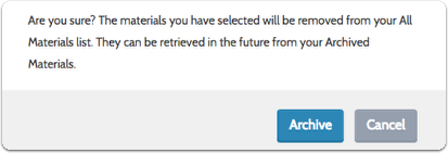 "Confirm your decision by clicking ""Archive"" again"