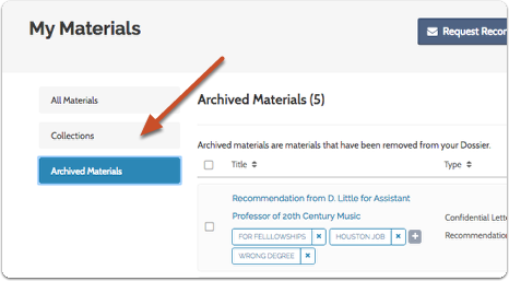"The files will now disappear from the list of active materials and will appear when you open the ""Archived Materials"" tab"