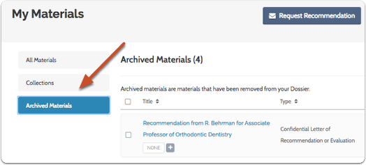 "Select the ""Archived Materials"" tab"