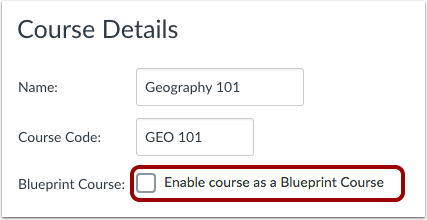 How do i enable a course as a blueprint course canvas lms click the enable course as a blueprint course checkbox malvernweather Choice Image