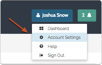 "From any screen in the application, click your name and select ""Account Settings"" from the drop down menu"