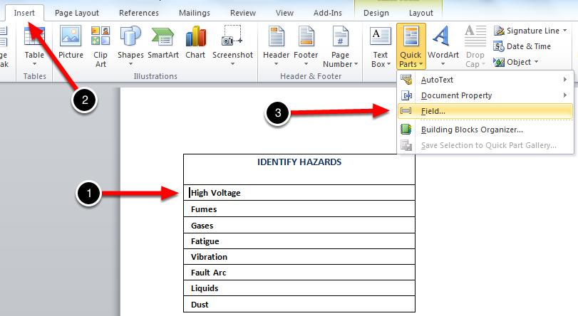 From the check list, select a row with the answer and click Insert > Quick Parts > Field