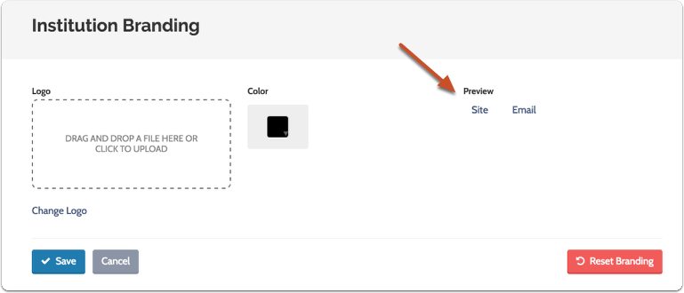 """Click """"Site"""" to open a preview mode of how your site will display to users or """"Email"""" to preview how your emails will appear"""