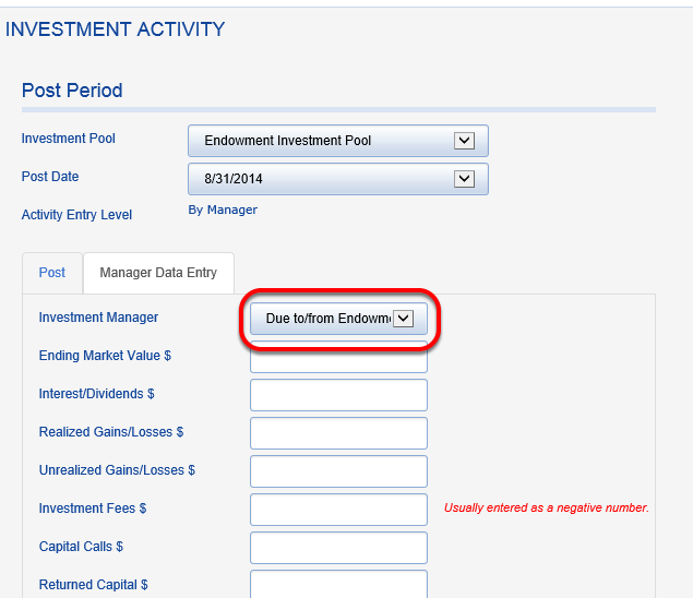 Go back to INVESTMENT ACTIVITY and click on the MANAGER DATA ENTRY tab.  Choose the DTDF investment manager.
