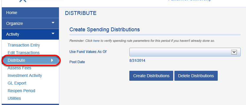 In the August posting period, we are going to create a spending distribution.  Go to ACTIVITY > DISTRIBUTE.