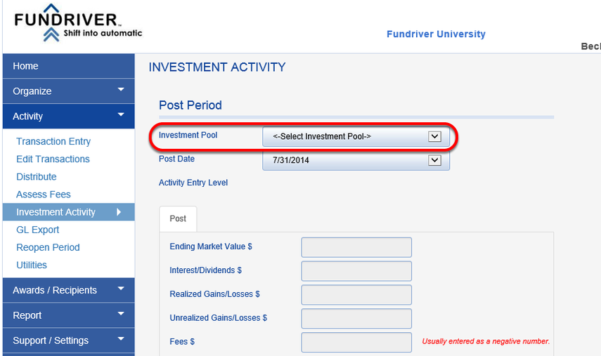 Choose the INVESTMENT POOL to which you will be assigning the DTDF activity.