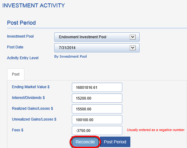 Choose your endowment pool and post date and click RECONCILE again.