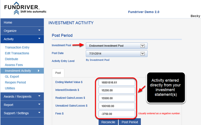 Choose your endowment pool.  Enter your investment data from your manager statement.