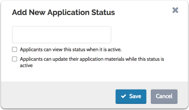 Enter the status name and set whether or not applicants can update application materials, and view the status when it is applied
