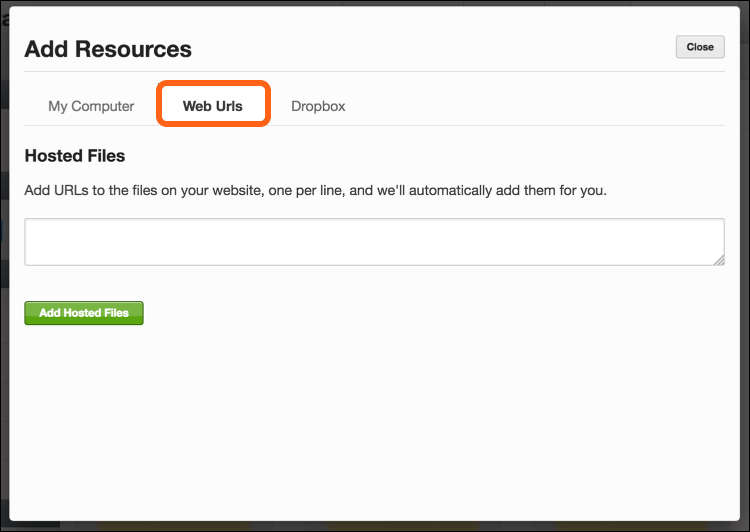 Paste the Resource Link, that you previously copied, into the Hosted Files field and select Add Hosted Files