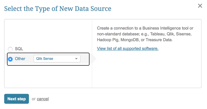 "Select ""Other"" Data Source Type and choose ""Qlik Sense"" from the drop-down"