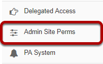 To access this tool, select Admin Site Perms from the Tool Menu in the Administration Workspace.