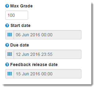 Adjust the Max Grade , the Start date, the Due date, and Feedback release date.