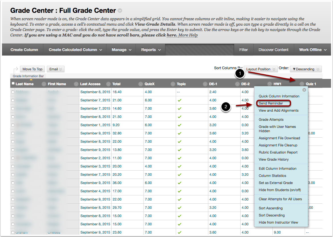 Image of the full grade center showing the following items: 1.In the Full Grade Center, Click on the contextual menu button for the assignment you wish to send a reminder for.2.Select Send Reminder from the menu that appears.