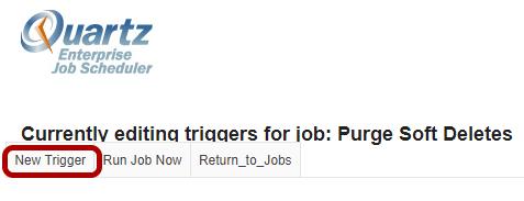 Or, click New Trigger.