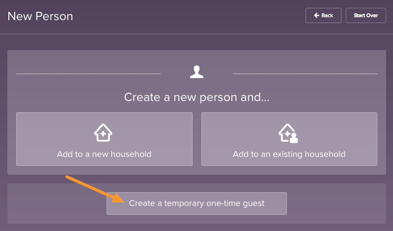 Add person to household or create temporary one-time guest
