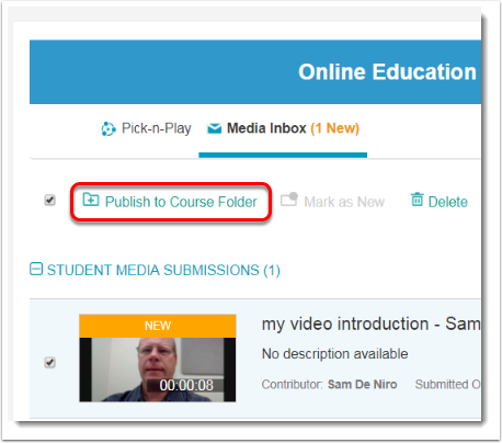 After selecting the desired media, click on Publish to Course.