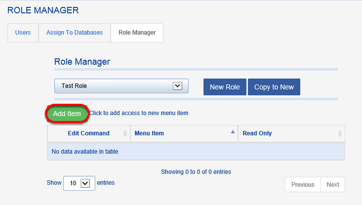 Choose the newly-named role from the drop down and click ADD ITEM to build out the role.