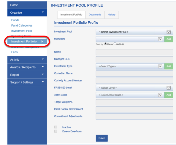 Investment Portfolio Module Method:  Navigate to INVESTMENT PORTFOLIO.