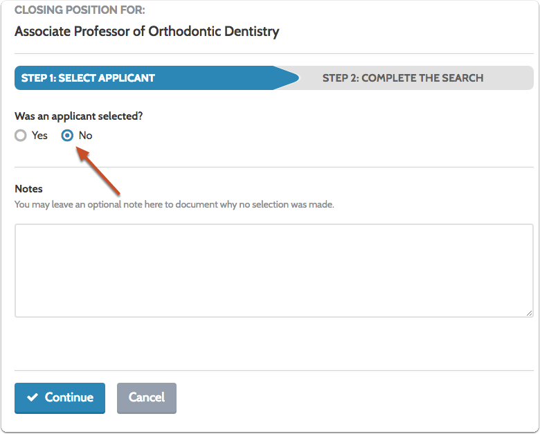 If no applicant was selected, you can leave an optional note to document why no selection was made
